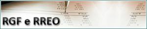 Lei de Responsabilidade Fiscal - LRF (RGF e RREO)