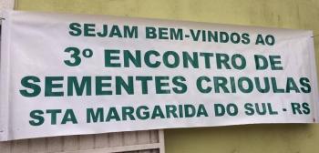 3°ENCONTRO DE SEMENTES CRIOULAS e 1ª FEIRA DA AGRICULTURA FAMILIAR
