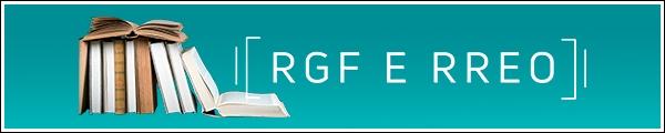 RGF e RREO